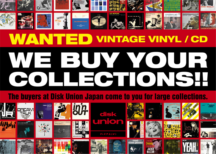 Buy your collection!! | DISK UNION USA - Distribution & Buy